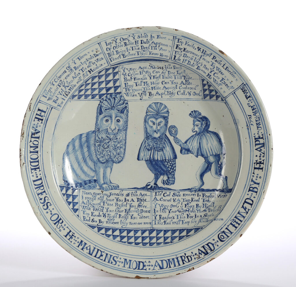 AN ENGLISH DELFT DISH, Brislington, 'The Alomode Dress, or the Maidens Mode Admir'd'
